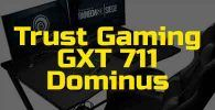 reseña trust gaming gxt 711 dominus